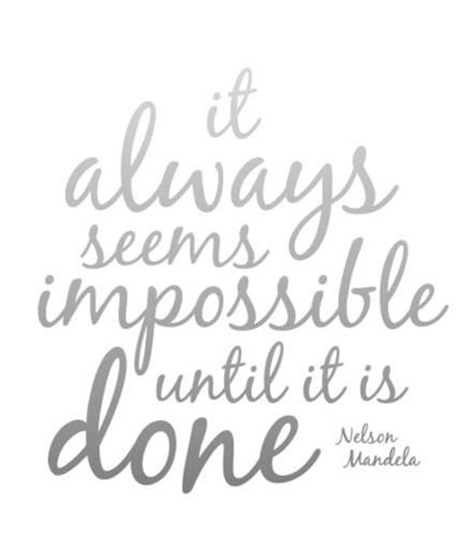 It-always-seems-impossible-quote2